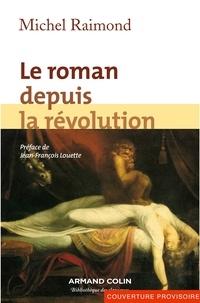 Michel Raimond - Le roman depuis la révolution.