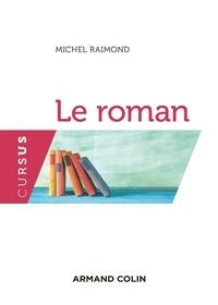 Michel Raimond - Le roman.