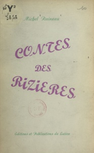 Michel Raineau - Contes des rizières.
