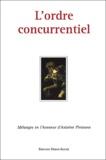 Michel Rainelli et Laurence Boy - L'ordre concurrentiel - Mélanges en l'honneur d'Antoine Pirovano.