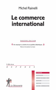Le commerce international - Michel Rainelli |