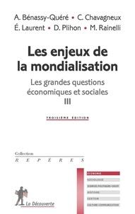 Michel Rainelli - Les grandes questions économiques et sociales - Tome 3, Les enjeux de la mondialisation.