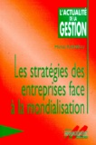 Michel Rainelli - Les stratégies des entreprises face à la mondialisation.