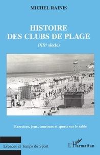 Accentsonline.fr Histoire des clubs de plage au XXe siècle. Exercices, jeux, concours et sports sur le sable Image