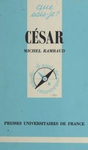 Michel Rambaud et Paul Angoulvent - César.