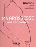 Michel Rami - Ma grossesse mois par mois - Le guide vraiment pratique.