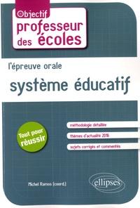 Michel Ramos - L'épreuve orale de Système éducatif.