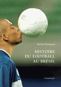 Deedr.fr Histoire du football au Brésil Image