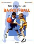 Michel Rat et Lucien Legrand - Mes premiers pas au basket-ball.