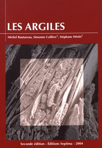 Michel Rautureau et Simonne Caillère - Les argiles.