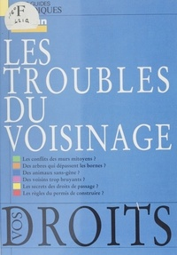 Michel Ravelet - Les Troubles du voisinage.