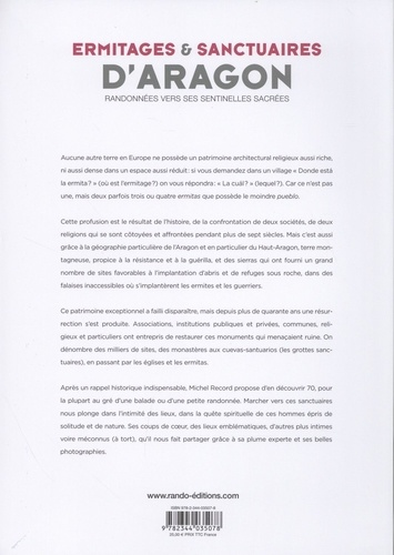 Ermitages et sanctuaires d'Aragon. Randonnées vers ses sentinelles sacrées