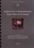 Michel Reddé et Philippe Barral - Aspects de la Romanisation dans l'Est de la Gaule - Volume 2.