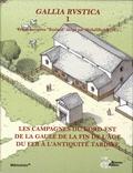 Michel Reddé - Gallia Rustica - Volume 1, Les campagnes du nord-est de la Gaule, de la fin de l'âge du fer à l'Antiquité tardive.