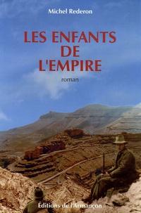 Michel Rederon - Les enfants de l'Empire.