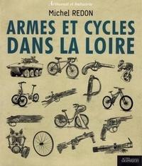 Michel Redon - Armes et cycles dans la Loire.