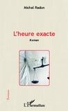 Michel Redon - L'heure exacte.