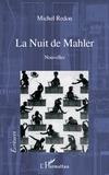 Michel Redon - La Nuit de Mahler - Nouvelles.