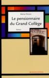Michel Redon - Le pensionnaire du Grand Collège.