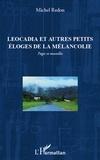 Michel Redon - Ecritures  : Leocadia et autres petits éloges de la mélancolie.