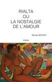 Michel Redon - Rialta ou la nostalgie de l'amour.