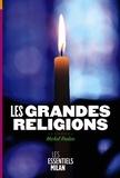 Michel Reeber - Les grandes religions.