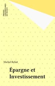 Michel Refait - Épargne et investissement.