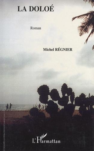 Michel Régnier - La Doloé.