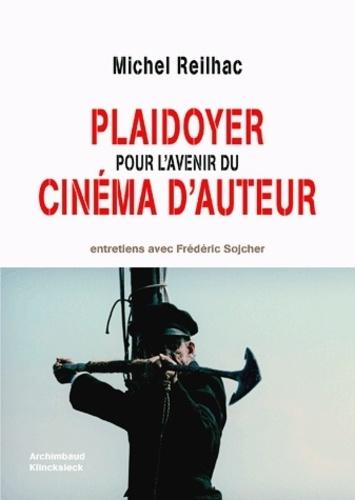 Michel Reilhac - Plaidoyer pour l'avenir du cinéma d'auteur.