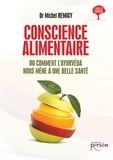Michel Remigy - Conscience alimentaire.