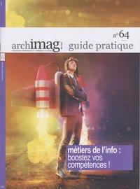 Michel Remize - Métiers de l'info : boostez vos compétences !.