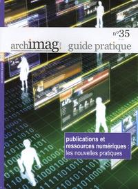 Michel Remize - Publications et ressources numériques : les nouvelles pratiques.