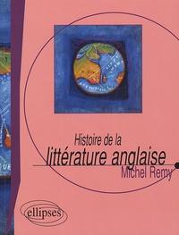 Michel Remy - Histoire de la littérature anglaise.