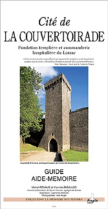 Michel Renaud et Yannick Zaballos - Cité de La Couvertoirade - Fondation templière et commanderie hospitalière du Larzac.