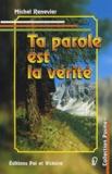 Michel Renevier - Ta parole est la vérité.