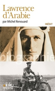 Michel Renouard - Lawrence d'Arabie.