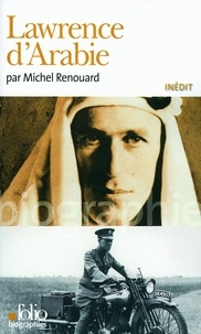 Michel Renouard - Lawrence d'Arabie.
