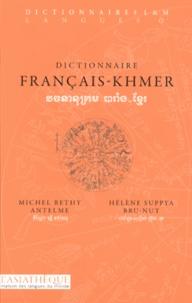 Michel Rethy Antelme et Hélène-Suppya Bru-Nut - Dictionnaire français-khmer.