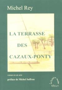 Michel Rey - La terrasse des Cazaux-Ponty.