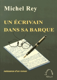 Un écrivain dans sa barque - Naissance dun roman.pdf