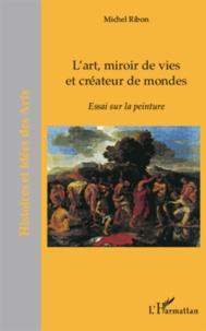 Deedr.fr L'art, miroir de vies et créateur de mondes - Essai sur la peinture Image