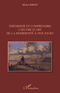 Deedr.fr Théoriser et comprendre l'oeuvre d'art de la modernité à nos jours Image