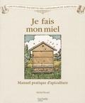 Michel Ricard et Julien Norwood - Je fais mon miel.