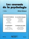 Michel Richard - Les courants de la psychologie.