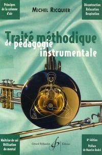 Michel Ricquier - Traité méthodique de pédagogie instrumentale.