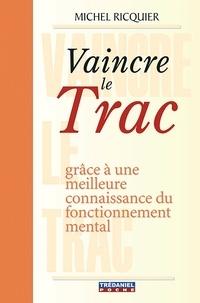 Michel Ricquier - Vaincre le trac.