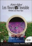 Michel Riffard et Pascal Pique - Les fleurs de l'invisible.