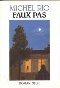 Michel Rio - Faux pas.