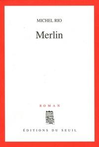 Michel Rio - Merlin.
