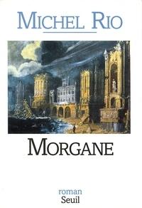 Michel Rio - Morgane.